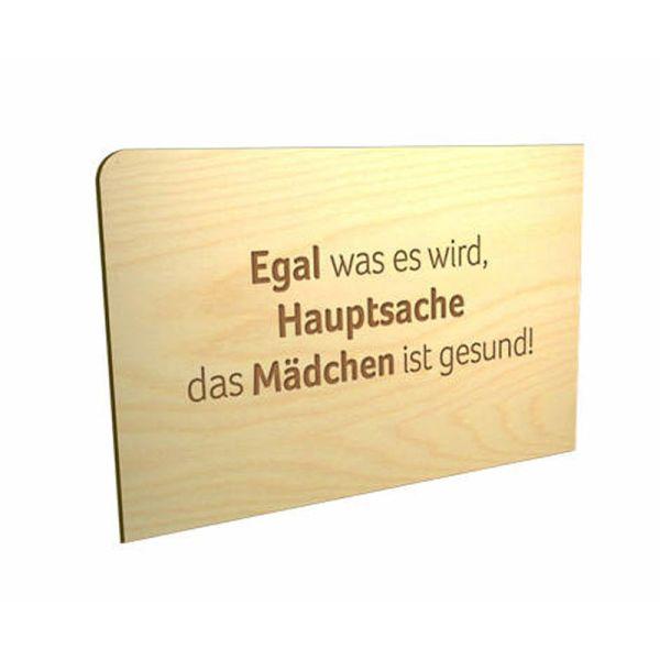 """Holzpost P249 Holz-Postkarte """"Egal was es wird, Hauptsache das Mädchen ist gesund"""""""